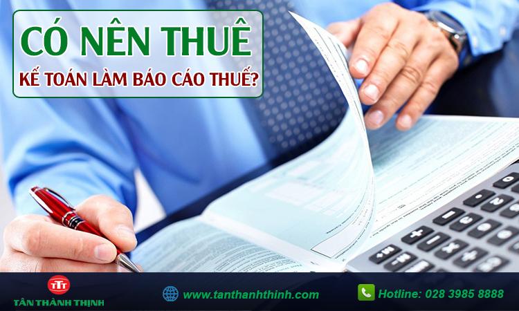 Thuê kế toán làm báo cáo thuế